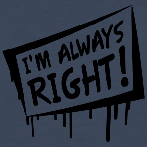 I'm Always Right T-shirts - Herre premium T-shirt med lange ærmer
