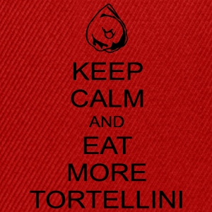 keep calm & eat more tortellini Magliette - Snapback Cap