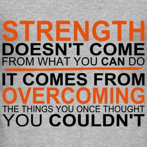Strength comes from Overcoming Tröjor - Slim Fit T-shirt herr
