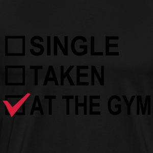 Single, Taken, At The Gym! Sweat-shirts - T-shirt Premium Homme