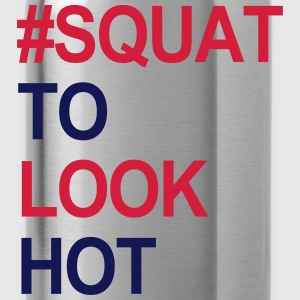 Squat to look Hot Magliette - Borraccia