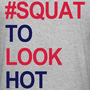 Squat to look Hot Hoodies & Sweatshirts - Men's Slim Fit T-Shirt