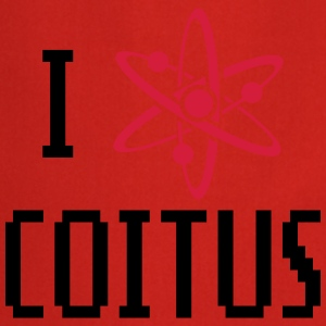i love coitus T-Shirts - Cooking Apron