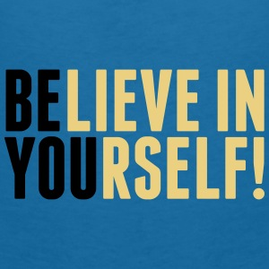 believe in yourself - be you Accessoires - Frauen T-Shirt mit V-Ausschnitt