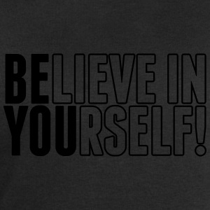 believe in yourself - be you Shirts - Men's Sweatshirt by Stanley & Stella