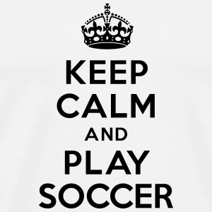 Keep calm and play soccer Bouteilles et tasses - T-shirt Premium Homme
