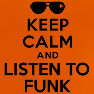 Keep calm and listen to Funk Tee shirts - T-shirt Bébé