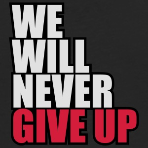 We Will Never Give Up T-shirts - Herre premium T-shirt med lange ærmer