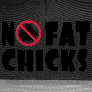 No Fat Chicks T-shirts - Snapback cap