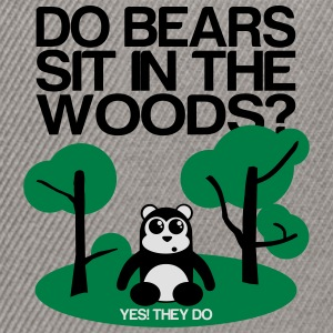 Do bears sit in the woods? yes they do Sweat-shirts - Casquette snapback