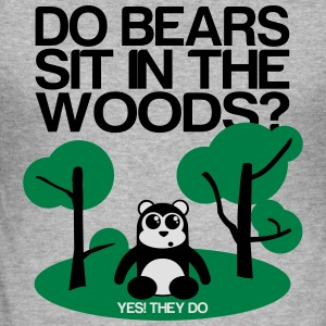 Do bears sit in the woods? yes they do Felpe - Maglietta aderente da uomo