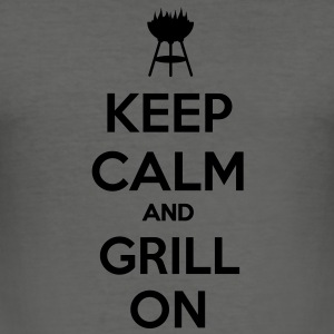 Keep calm and grill on - Men's Slim Fit T-Shirt