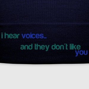 I hear voices, and they don't like you T-shirts - Winterhue