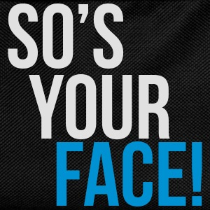so's your face T-Shirts - Kids' Backpack