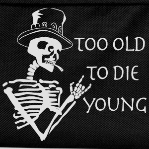 too old to die young T-Shirts - Kids' Backpack