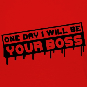One Day I Will Be Your Boss Graffiti Camisetas - Camiseta de manga larga premium mujer