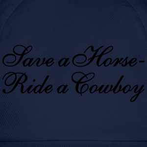 Save a Horse - Ride a Cowboy T-Shirts - Baseball Cap