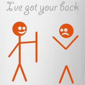 I've got your back Magliette - Tazza