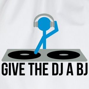 Give the DJ a BJ T-Shirts - Drawstring Bag