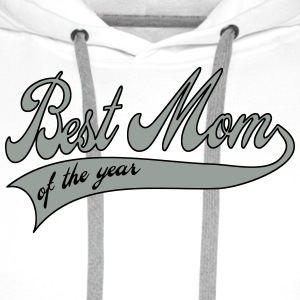 best mom of the year  - Mother's Day Buttons - Men's Premium Hoodie
