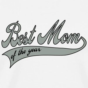 best mom of the year  - Mother's Day Buttons - Men's Premium T-Shirt