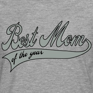 best mom of the year  - Día de la Madre Sudaderas - Camiseta de manga larga premium hombre