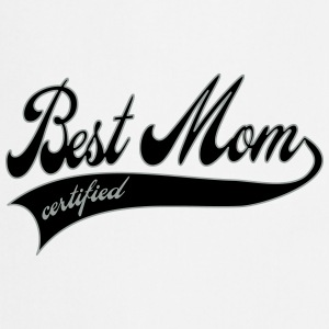 best mom certified - Mors Dag Buttons/Badges - Forklæde