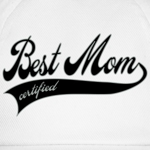 best mom certified - Mother's Day Buttons - Baseball Cap