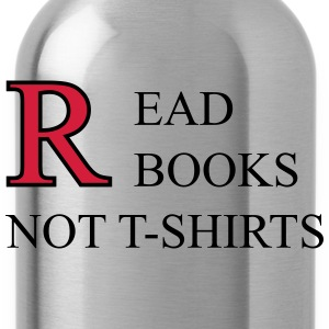 Read Books Not T-Shirts T-shirts - Drinkfles