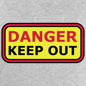 Danger Keep Out Sign T-Shirts - Men's Sweatshirt by Stanley & Stella