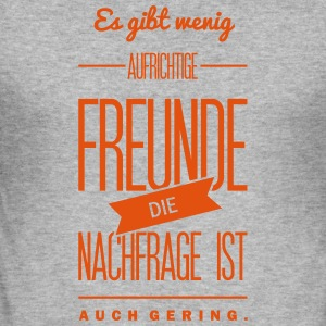 aufrichtige Freunde Hoodies & Sweatshirts - Men's Slim Fit T-Shirt