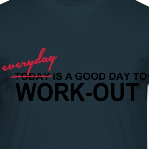 Everyday is a good day Hoodies & Sweatshirts - Men's T-Shirt