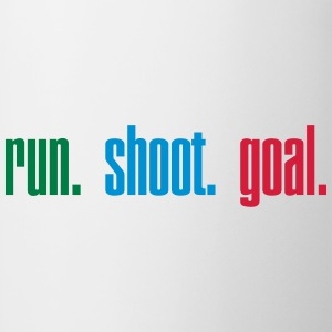 Run. Shoot. Goal.  3c Magliette - Tazza
