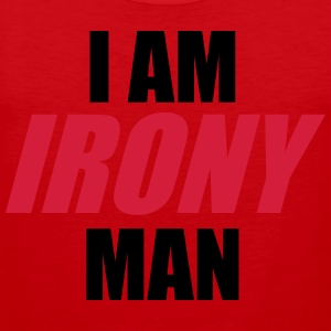 I am IRONY man T-Shirts - Men's Premium Tank Top