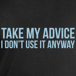 Take my advice T-shirts - Sweatshirt herr från Stanley & Stella