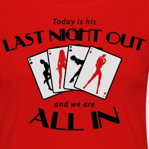 Last Night Out Junggesellenabschied T-Shirts - Frauen Premium Langarmshirt