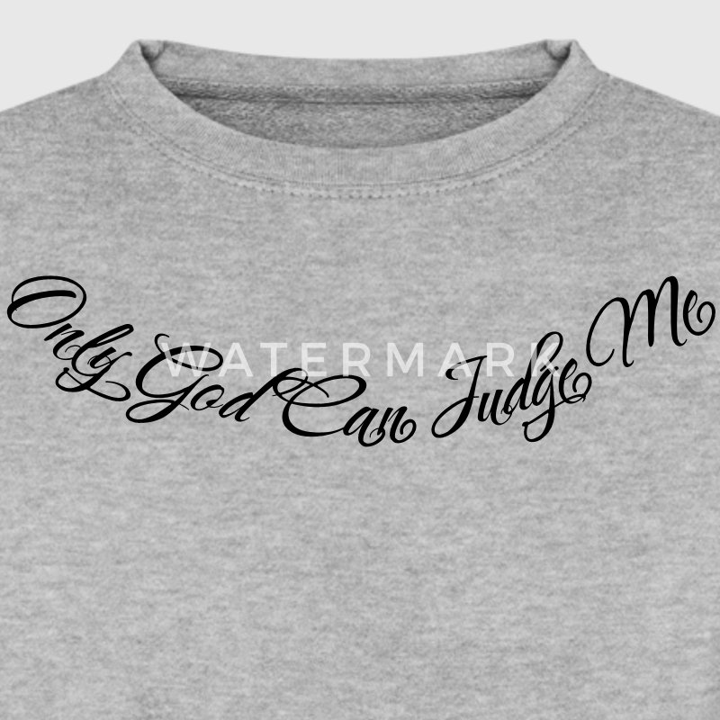 Only God Can Judge Me Sweaters - Mannen sweater