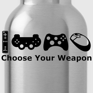 chose your weapon T-Shirts - Water Bottle