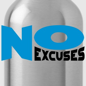 No Excuses Camisetas - Cantimplora