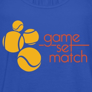 TENNIS: GAME SET MATCH - Vrouwen tank top van Bella