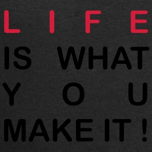 life is what you make it Camisetas - Sudadera hombre de Stanley & Stella