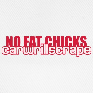 NO FAT CHICKS T-shirts - Baseballkasket