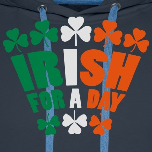 Irish For A Day Magliette - Felpa con cappuccio premium da uomo