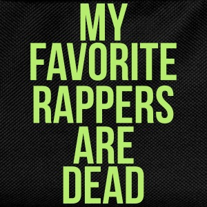 My favorite rappers are dead Tee shirts - Sac à dos Enfant