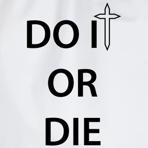 Do it or Die 1c T-shirts - Gymtas