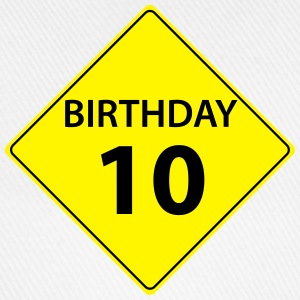 Traffic sign birthday 10  T-Shirts - Baseball Cap