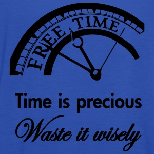 Time is precious, waste it wisely Shirts - Vrouwen tank top van Bella