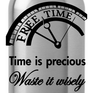 Time is precious, waste it wisely Shirts - Drinkfles