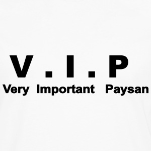 T-shirt homme V.I.P - Very Important Paysan - T-shirt manches longues Premium Homme
