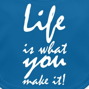 life is what you make it2 T-shirts - Baby økologisk hagesmæk